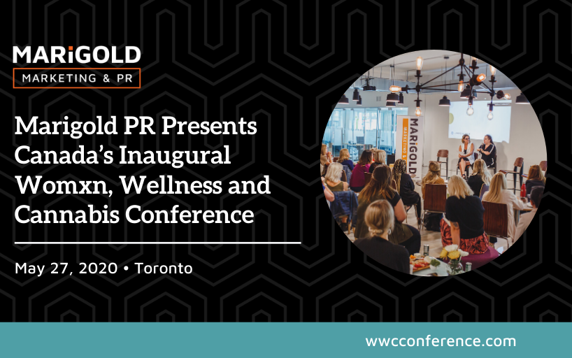 Marigold PR Presents Canada's Inaugural Womxn, Wellness and Cannabis Conference