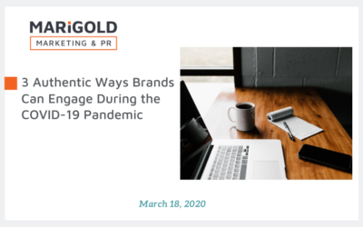 3 Authentic Ways Brands Can Engage During the COVID-19 Pandemic