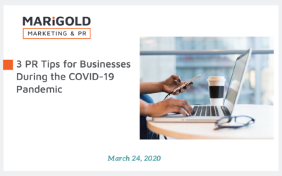 3 PR Tips for Businesses During the COVID-19 Pandemic