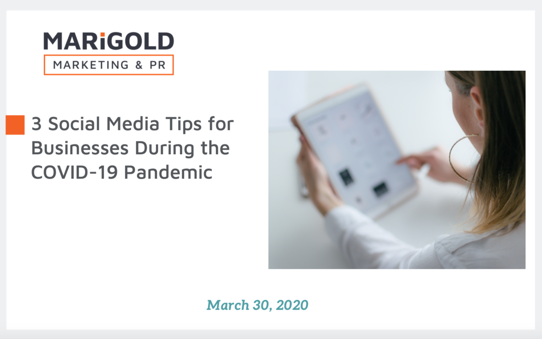 3 Social Media Tips for Businesses During the COVID-19 Pandemic
