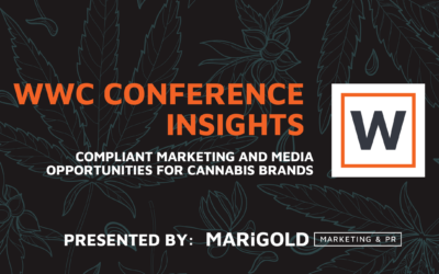 WWC Conference Insights: Compliant Marketing and Media Opportunities for Cannabis Brands