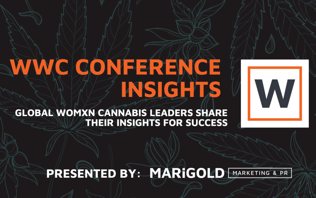 WWC Conference Insights: Global Womxn Cannabis Leaders Share Their Insights for Success