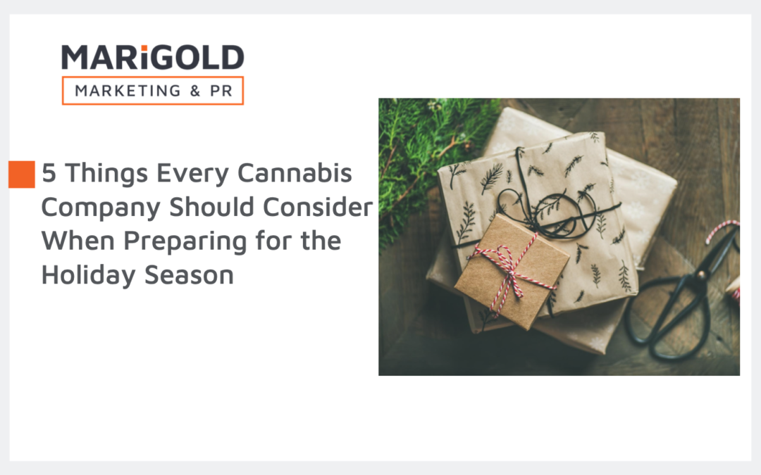 5 Things Every Cannabis Company Should Consider When Preparing for the Holiday Season