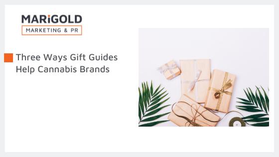 Three Ways Gift Guides Help Cannabis Brands Blog